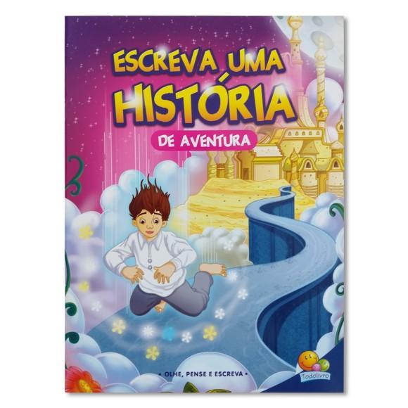 Livro Escreva Uma História - De Aventura - Todolivro