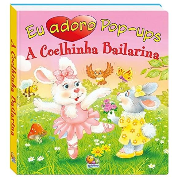 Livro Eu adoro pop-ups! A coelhinha bailarina