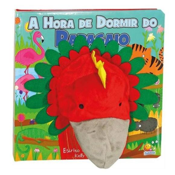 Livro com Fantoche A Hora de Dormir do Papagaio - Todolivro