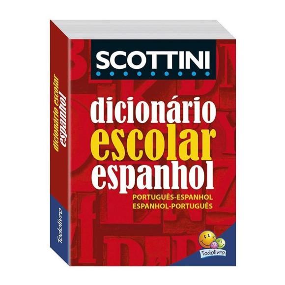 Dicionário Escolar Espanhol - Scottini